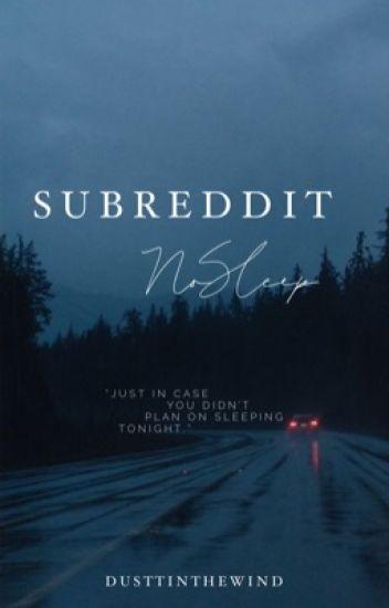 subreddit nosleep