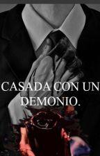Casada con un Demonio(HNA) by AngelaCrU