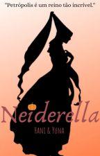 Neiderella by HatsuneTrouxa
