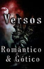 Versos  _ Romantico e Gotico vl1 by KleverWarcrow