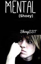 Mental (Shoey) by bubblegrassi