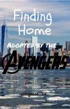 Finding Home- Adopted by The Avengers by iamgroot_24