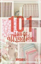 101 law of attraction by xpeonyx