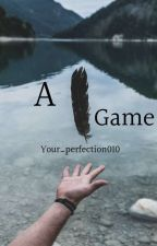 A Game by your_perfection010