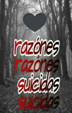 Razones Suicidas 。 by AntoRebolledo6