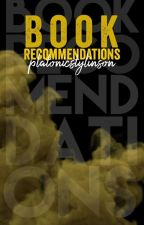 Book recommendations by platonicstylinson