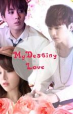 My Destiny Love by bts_army73