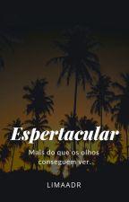 Espetacular by limaadr