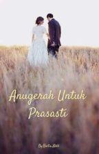 ANUGERAH UNTUK PRASASTI by Bintu_Nahl
