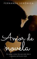 Amor de novela by veronicananda