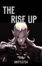 The Rise Up by skittle724