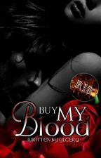 Buy My Blood (R-18) by YlCero