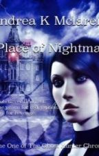 The Ghost Hunter Chronicles - A Place of Nightmares Vol 1. by andrealuvsanimals