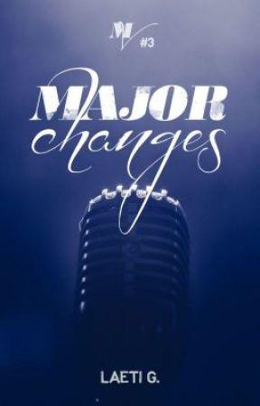 Major Changes | MV 3 by 3dream_writer3