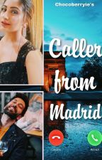 Caller from Madrid • Drabbles/Ficlets by Chocoberryie