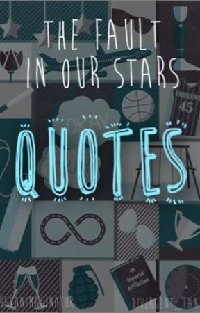 The Fault In Our Stars Quotes Hazel Grace Quotes Wattpad