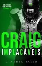 CRAIG - IMPLACÁVEIS, 3 - DEGUSTAÇÃO by autoracinthiabasso