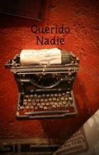 Querido Nadie by JavieraVillagraLinar