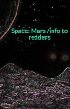 Space: Mars /info to readers by ParadonaCipher