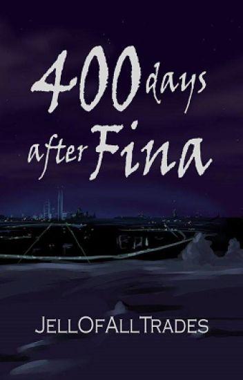 400 Days After Fina