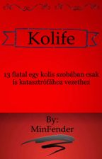 Kolife (kpop ff) by MinFender