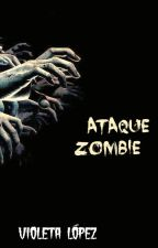 Ataque Zombie © by Viole95