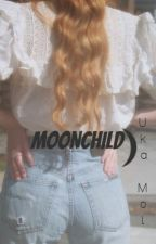 Moonchild ☽ by UkaMol