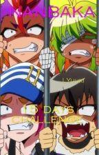 15 days challenge || NANBAKA(Zakończone) by LYuuki