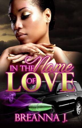 In the Name of Love by AuthorBreannaJ