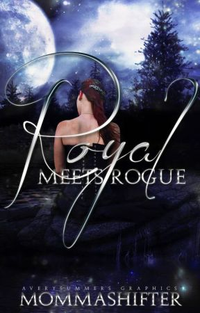Royal Meets Rogue by MommaShifter