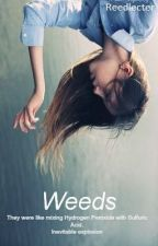 Weeds by Readiculous