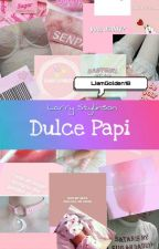 Dulce Papi~Larry Stylinson [Daddyking] by LiamGolden18