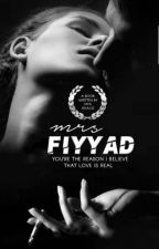 Mrs. Fiyyad [ OG ] by myadavila
