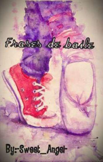 Frases De Baile Angeleyes Wattpad