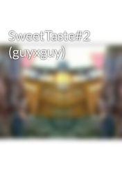 SweetTaste#2 (guyxguy) by nerdyhawtgirl