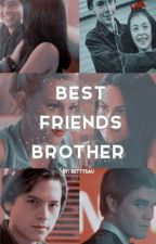 Best Friends Brother♛ {A Bughead Story} by bettysau