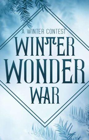 Winter Wonder War: A Winter Contest by The-Writers-Corner