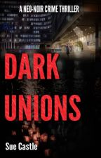 Dark Unions by Sue_Castle