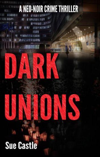 Dark Unions