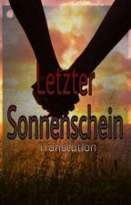 Letzter Sonnenschein (Translation)  by PhantomMajuri