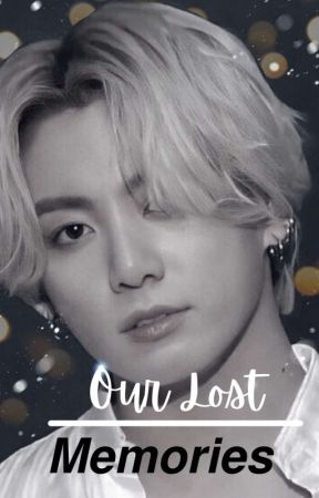 Our Lost Memories || JJK by dimlight001