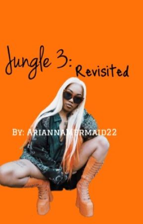 Jungle 3: Revisited by AriannaMermaid22