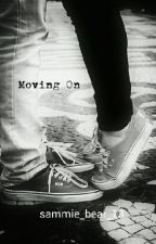 Moving On (M.E) by _heyitssammie_