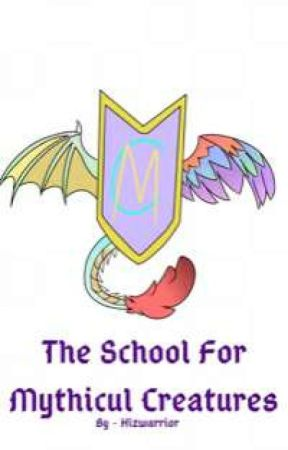 the school for mythical creatures by Hizwarrior