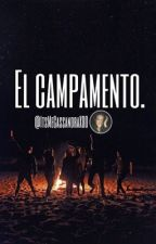 ☀️El Campamento.✨ by ItsMeCassandraXDD