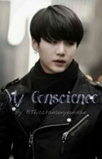 My Conscience (Suga/Min Yoongi X Reader) by Thicctansonyeontan