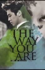 The Way you are ~ أردتگ أنت ، گما أنت ~ by kim_sarang5