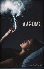 -Aaromi- Una Chica Con Súper Poderes by Roaoming