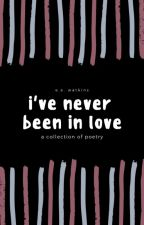 i've never been in love by eewatkins