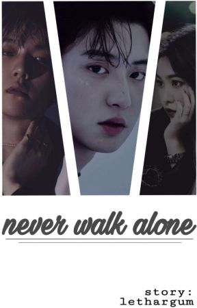 never walk alone  by lethargum